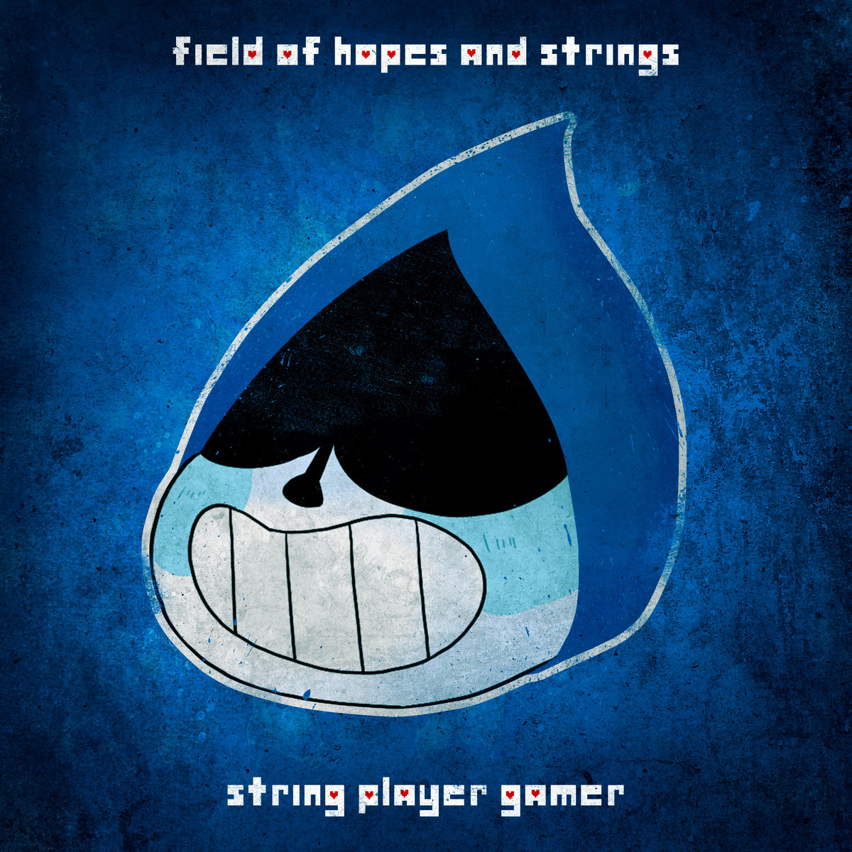 Field of Hopes and Strings